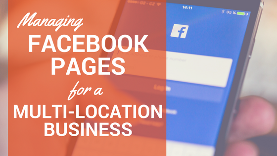 manage multi-location facebook pages